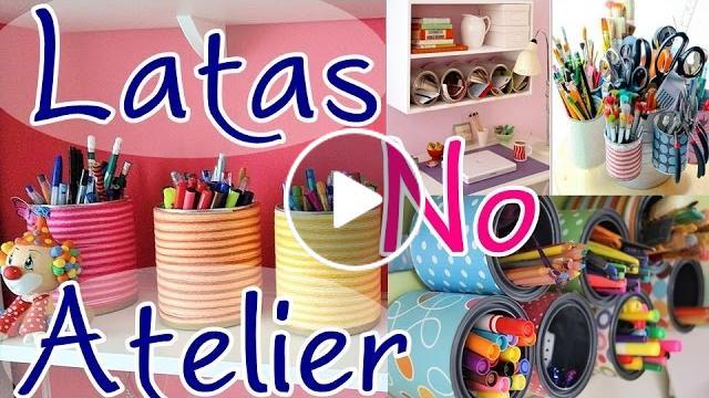Artesanato Sustentável ~ Decorando seu atelier ou cantinho reciclando latas u2013 Artesanato Viviane Magalh u00e3es Cantinho do